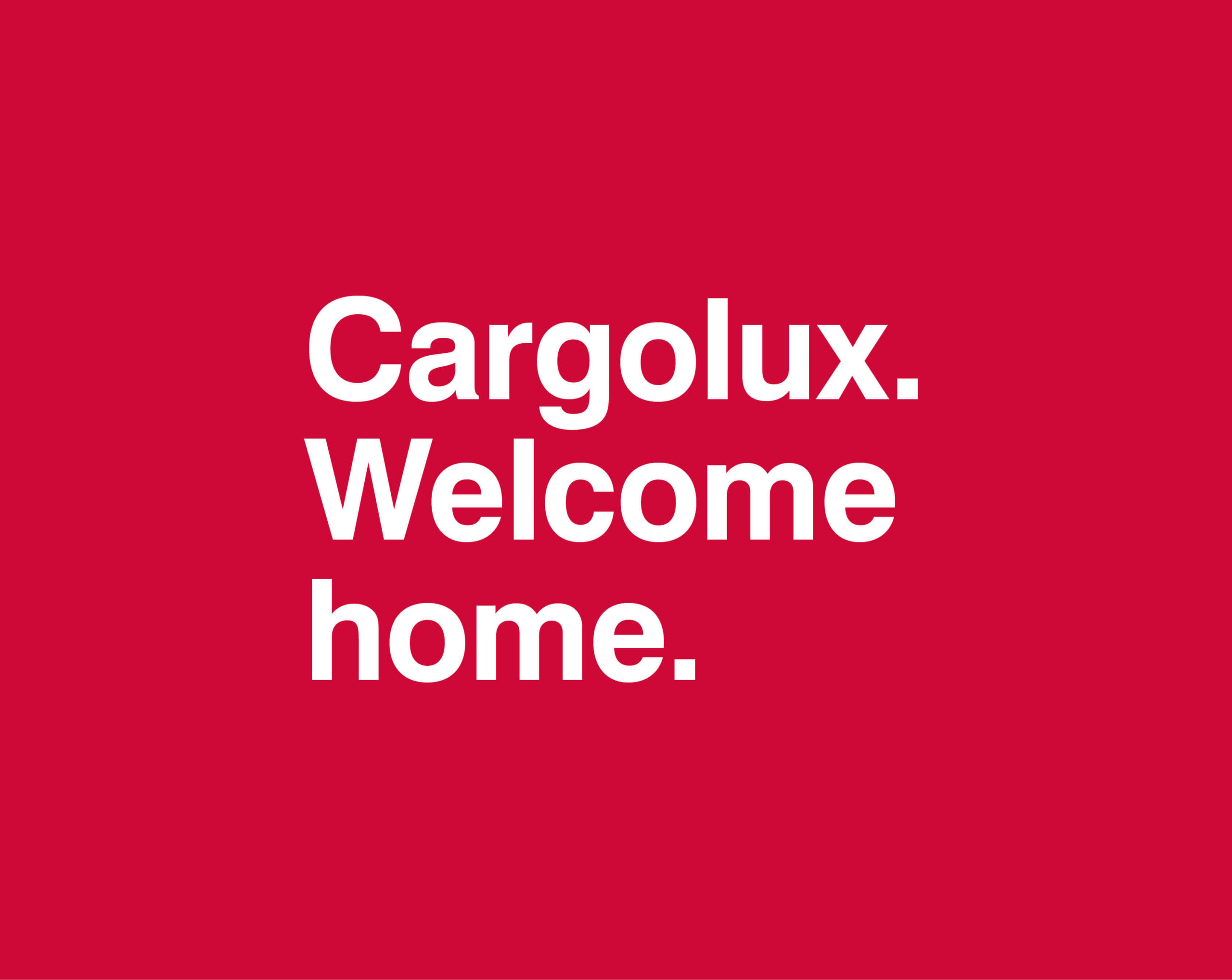 Cargolux - Welcome Home